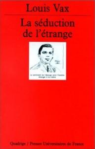 Louis Vax : La séduction de l'étrange, littérature fantastique et philosophie